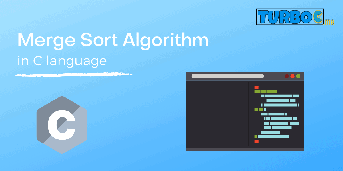 Merge Sort Algorithm in c